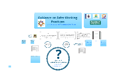 Guidance on Safer Working Practices