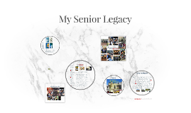 Senior Legacy Project