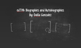edTPA: Biographies and Autobiographies