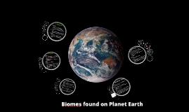 Copy of Biomes Prezi