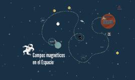 Campos magneticos en el Espacio
