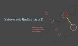 Melhoramento Genético (parte 2)