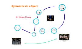 Gymnastics is a Sport