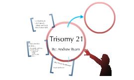 Trisomy 21