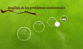 Analisis de los problemas ambientales