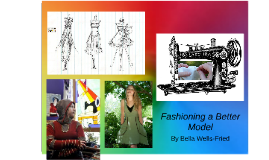 Fashioning a Better Model