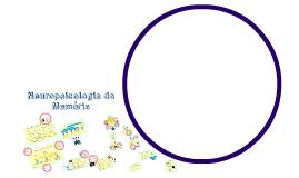 Copy of Neuropsicologia da Memória