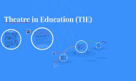 Theatre in Education (TIE)