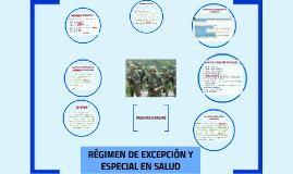 Copy of REGIMEN DE EXCEPCION Y ESPECIAL EN SALUD