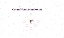 Count/Non-count Nouns