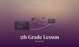 5th Grade Lesson