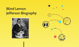 Blind Lemon Jefferson Biography