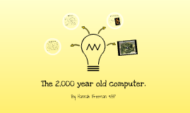 The 2000 year old computer.