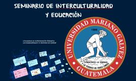 SEMINARIO DE INTERCULTURALIDAD Y EDUCACIÓN