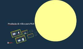 Jornalismo Multimídia - Produção de vídeo para Web