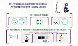T13 POSICIONAMIENTO, MONTAJE DE EQUIPOS Y PREVENCIÓN DE RIESRGOS LABORALES