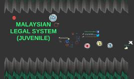 malaysian legal system @ juvenile
