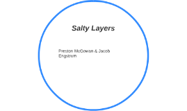 Salty Layers