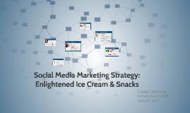 Social Media Marketing Strategy: Enlightened