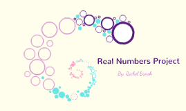 Real Numbers Project