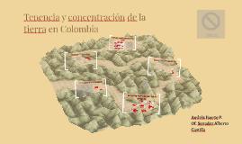 Tenencia y concentración de la tierra en Colombia