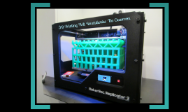 Copy of  Using 3D Printers in the classroom