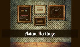 Copy of Asian Heritage