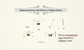 Copy of Romanticismo, Realismo y Modernismo