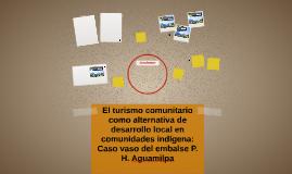 El turismo comunitario como alternativa de