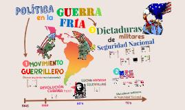 4. Movimiento guerrillero y Dictaduras de Seguridad Nacional