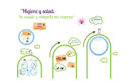 Copy of Taller Higiene y Salud; yo cuido y respeto mi cuerpo, Segundo ciclo