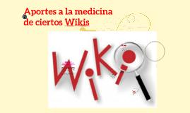 ¿Cómo aportan los Wikis a la medicina?