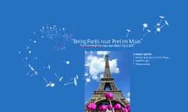 """""""Breng Parijs naar Peel en Maas"""""""
