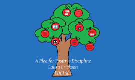 A Plea for Positive Discipline