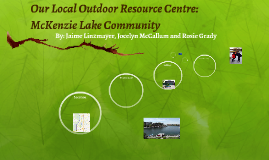 Our Local Outdoor Resource Centre: