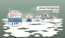 JORDAS YTRE KREFTER