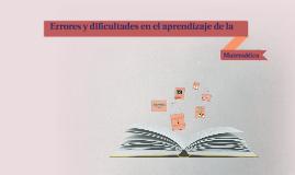 Errores y dificultades en el aprendizaje de la matemática