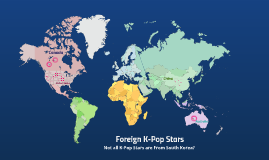Foreign K-Pop Stars