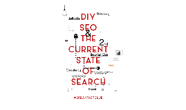 DIY SEO & The Current State of Search