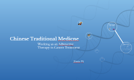 Chinese Traditional Medicne