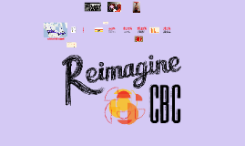 ReimagineCBC - Make It Yours