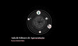 Aula de Editores de Apresentação