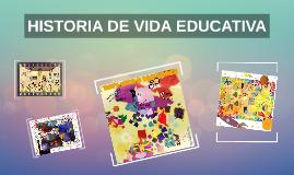 HISTORIA DE VIDA EDUCATIVA