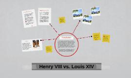 Copy of Henry VIII vs. Louis XIV