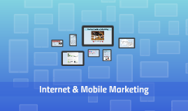 Internet & Mobile Marketing