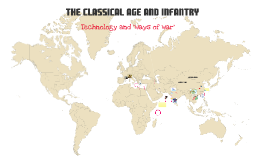 The Classical Age and Infantry