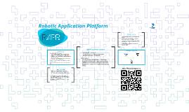 Robotic Application Platform (RAPP)