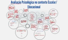 Copy of Avaliação Psicológica no contexto Escolar/Educacional