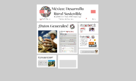 Copy of México: Desarrollo Rural Sostenible