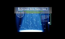 Performance Skills Master Class